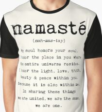 Namaste. Graphic T-Shirt