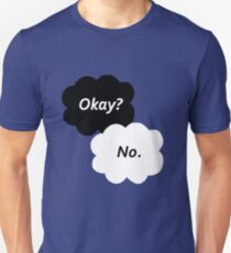 The Fault in Our Stars - Okay? No. T-Shirt