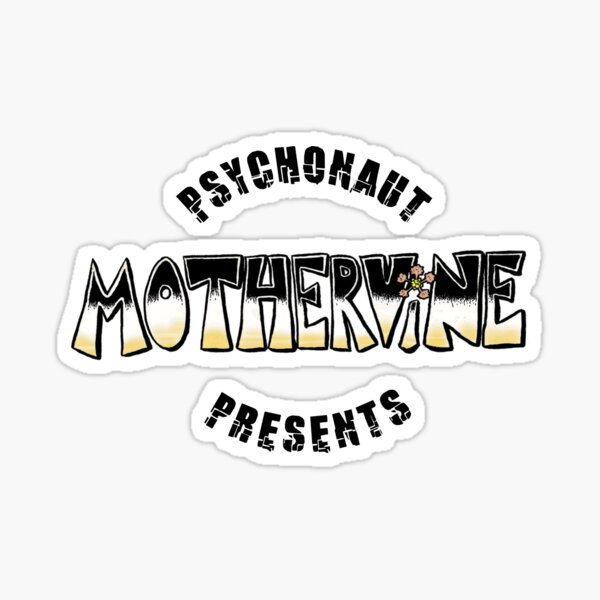 Psychonaut Presents: MotherVine Sticker