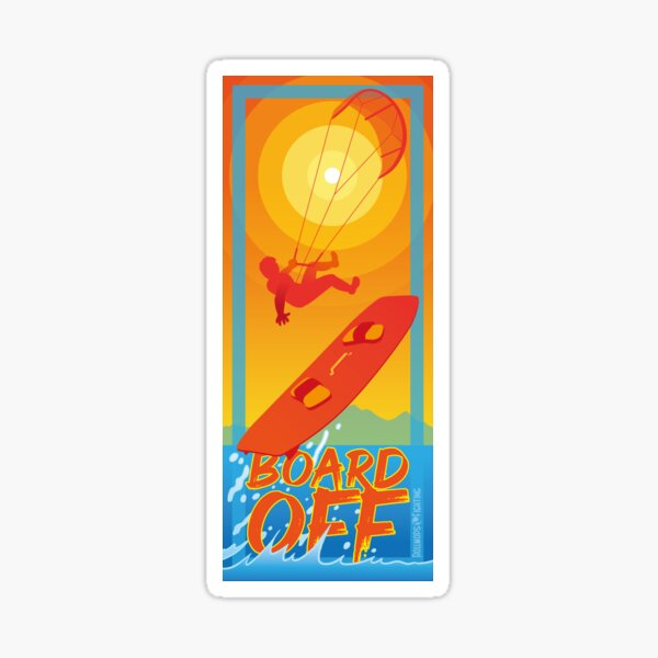 Kitesurf - Board off Sticker