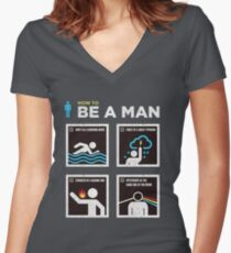 How to Be a Man Women's Fitted V-Neck T-Shirt