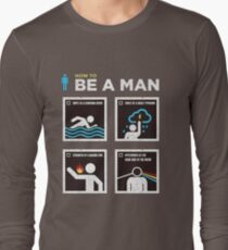 How to Be a Man T-Shirt