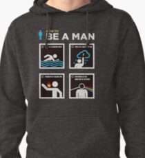 How to Be a Man Pullover Hoodie