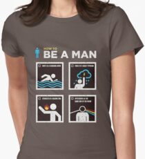 How to Be a Man Women's Fitted T-Shirt