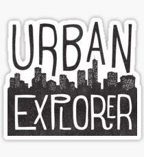 URBAN EXPLORER Sticker