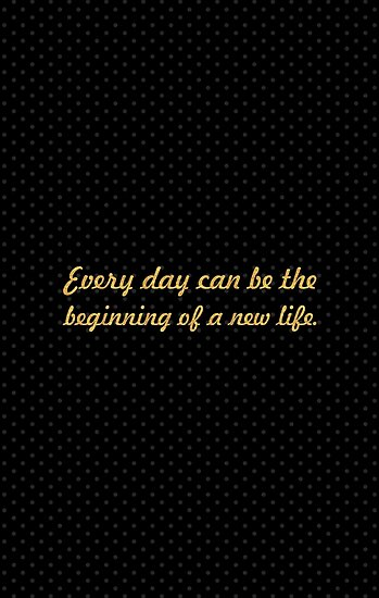 Every day can be the by Powerofwordss