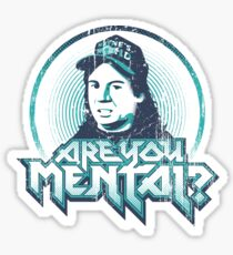Are You Mental? Sticker