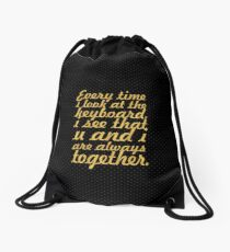 Every time i look... Inspirational Quote Drawstring Bag