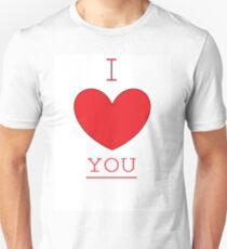 I LOVE YOU. Unisex T-Shirt