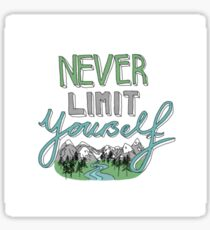 Never Limit Yourself Sticker