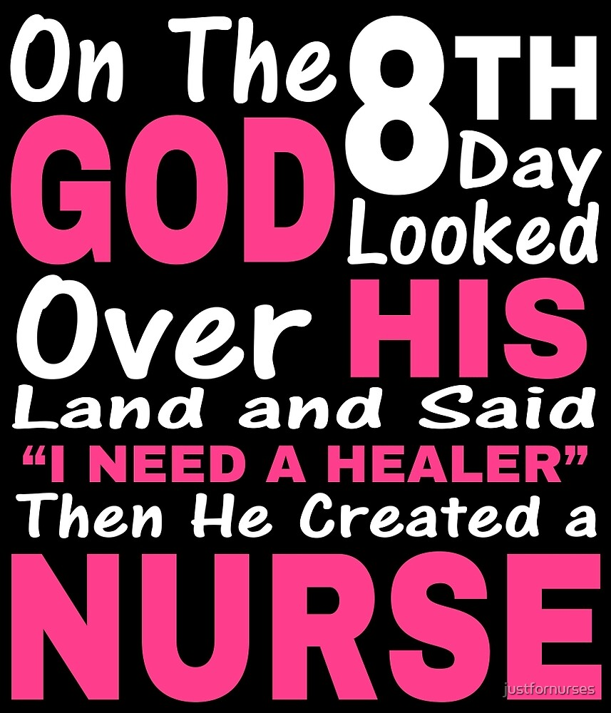 ON THE 8TH DAY GOD LOOKED by justfornurses