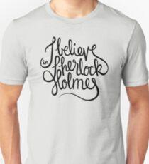 I Believe in Sherlock Holmes (BLACK) T-Shirt