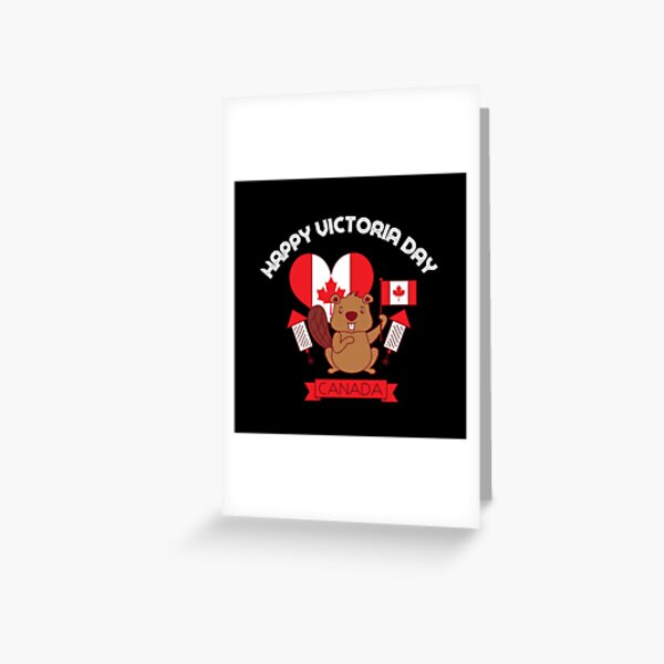 CANADA VICTORIA funny canadian shirt gift Greeting Card