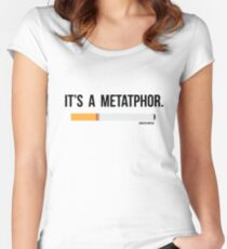 It is a metaphor Women's Fitted Scoop T-Shirt