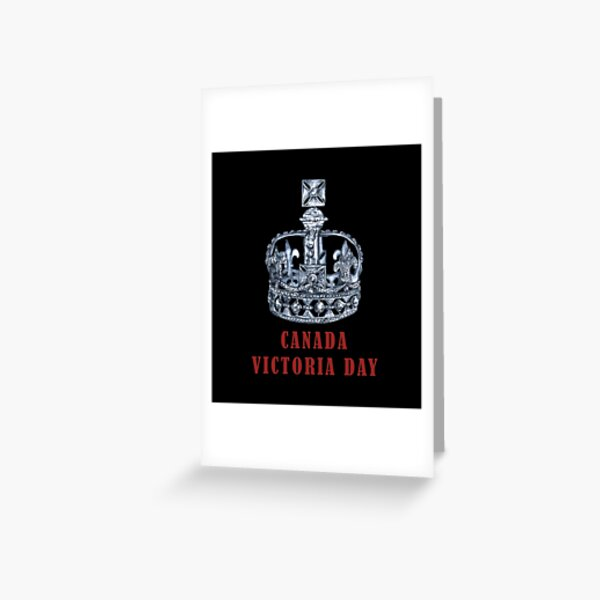 CANADA VICTORIA DAY Greeting Card