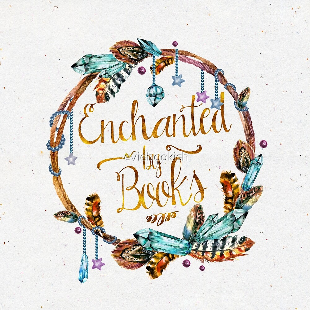 Enchanted by Books by eviebookish