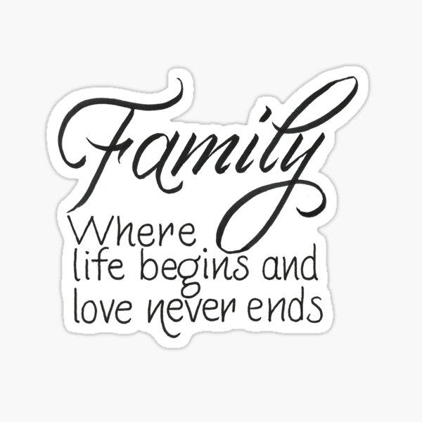 Family quote Sticker