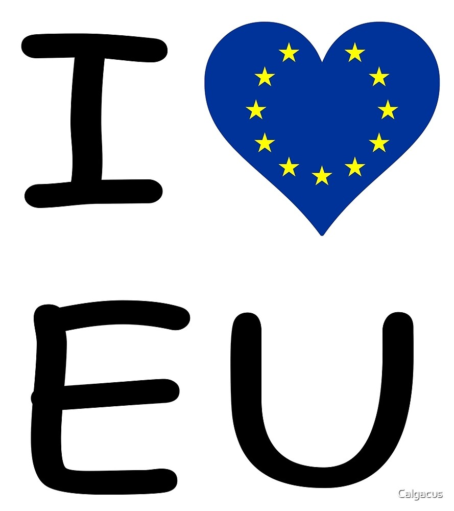I LOVE EU  by Calgacus
