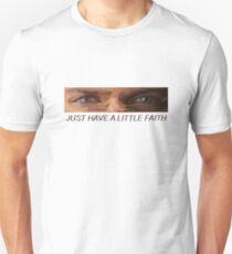 """Prison Break - Michael Scofield - """"Just Have a Little Faith"""" T-Shirt"""