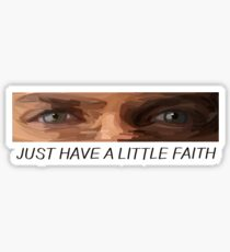 "Prison Break - Michael Scofield - ""Just Have a Little Faith"" Sticker"