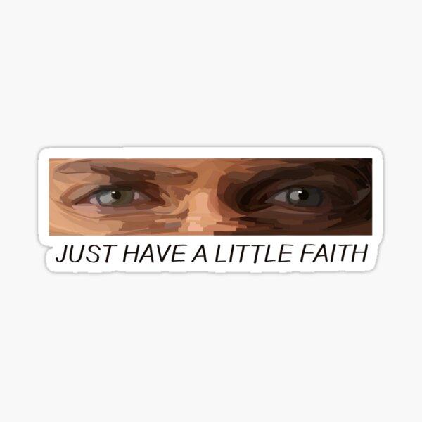 "Prison Break - Michael Scofield - ""Solo ten un poco de fe"" Pegatina"