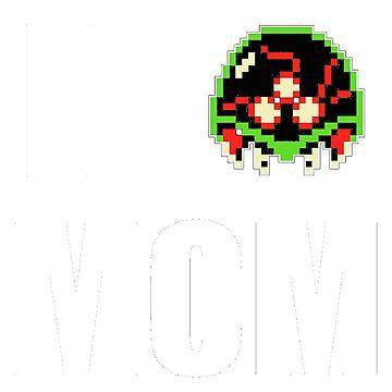 I Metroid Mom by JKDesignLtd