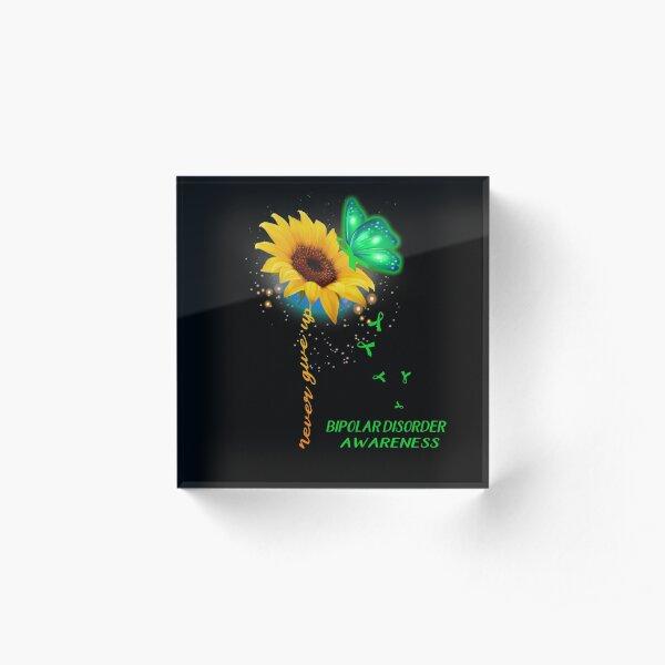 Never Give Up Sunflower Ribbon Bipolar Disorder Awareness Acrylic Block