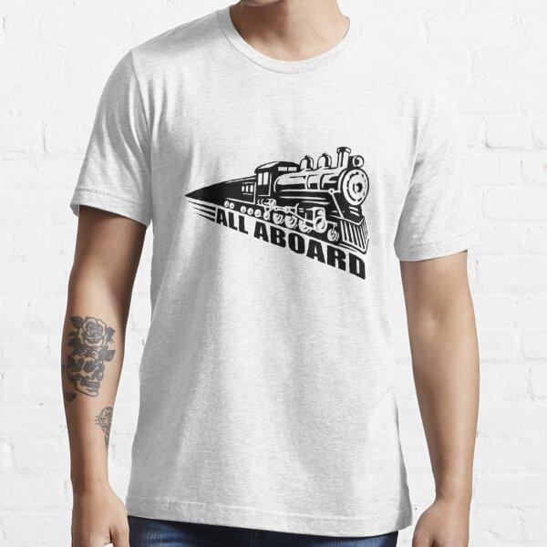 Train all aboard  Essential T-Shirt
