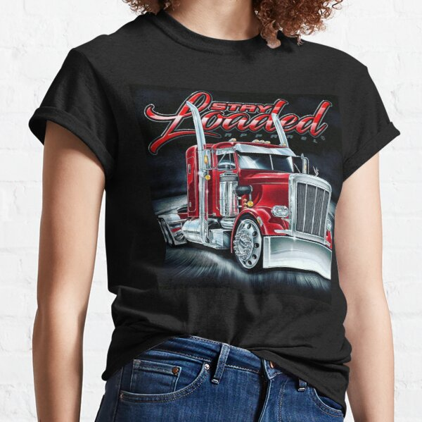 Stay loaded truck Classic T-Shirt