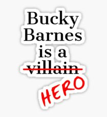 Bucky Barnes is a Hero Sticker