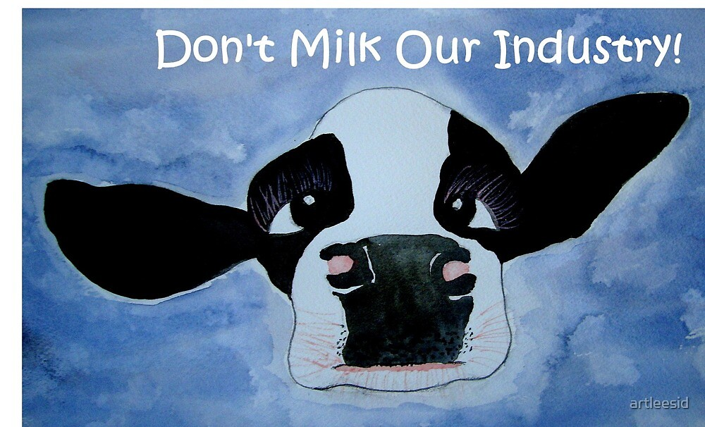 Gippy Cow - Don't milk our industry! (second option) by artleesid