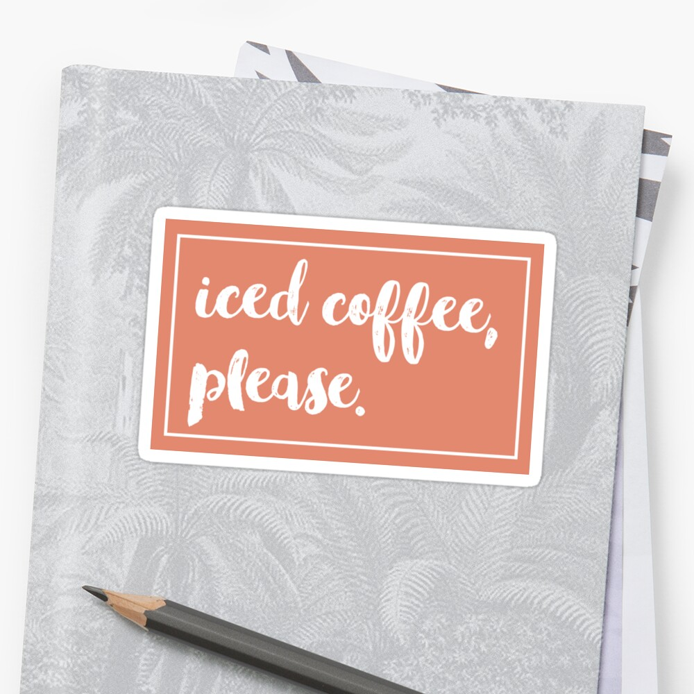 iced coffee please by KHdesigns