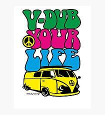 V-DUB YOUR LIFE Photographic Print