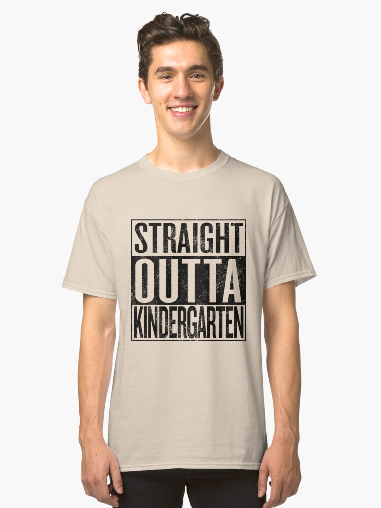 Straight Outta Kindergarten Shirt Tee T-Shirt (FULL COLORS) Classic T-Shirt Front