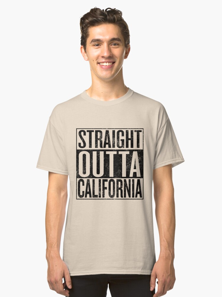 Straight Outta California Shirt Tee T-Shirt (FULL COLORS) Classic T-Shirt Front