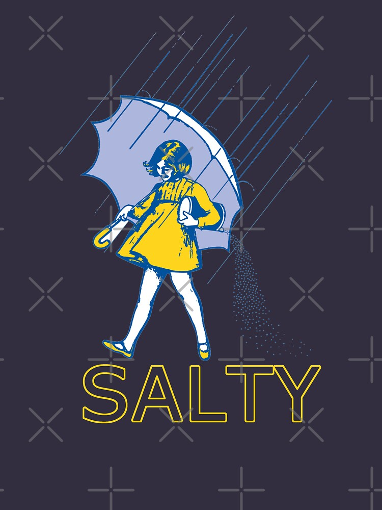 Don't Be Salty by triforkce