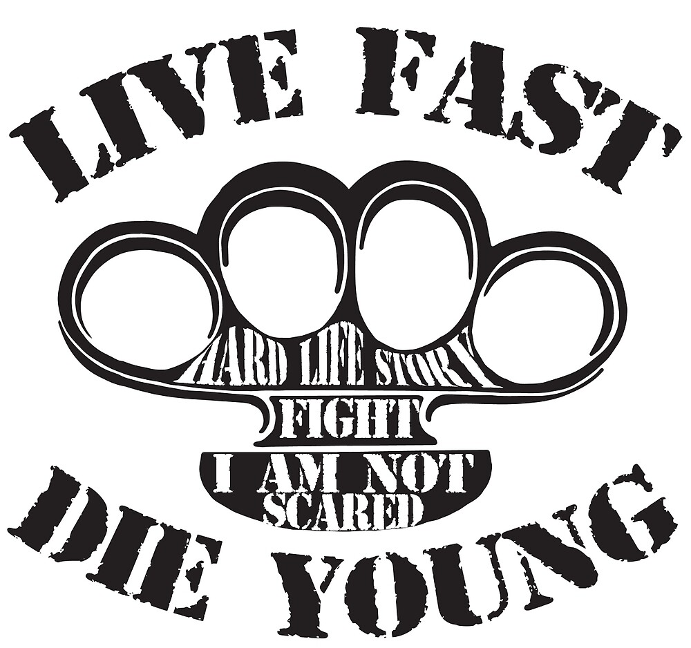 Live Fast, Die Young by mctroll