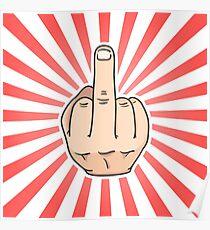 Middle finger Poster