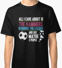 West Ham  - Dedicated Hammer Fan Classic T-Shirt