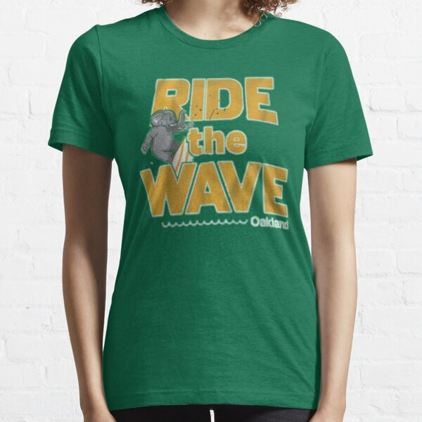Ride the wave Oakland  Essential T-Shirt