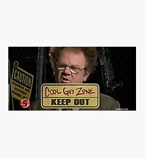dr steve brule cool guy zone Photographic Print
