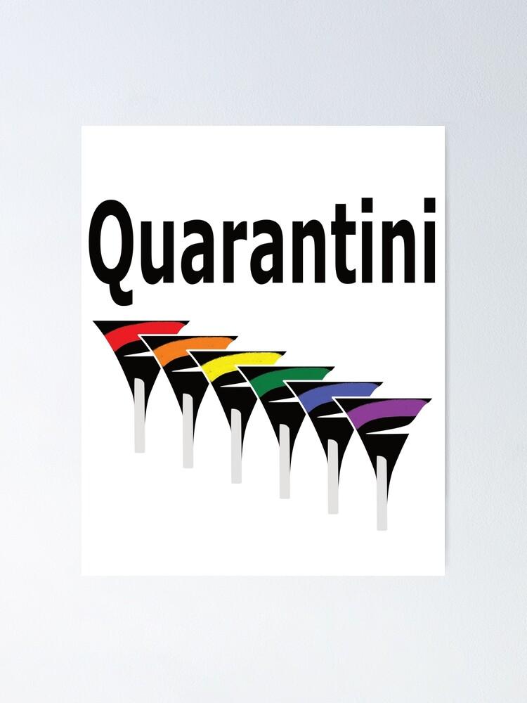 Alternate view of LGBT Quarantini Poster