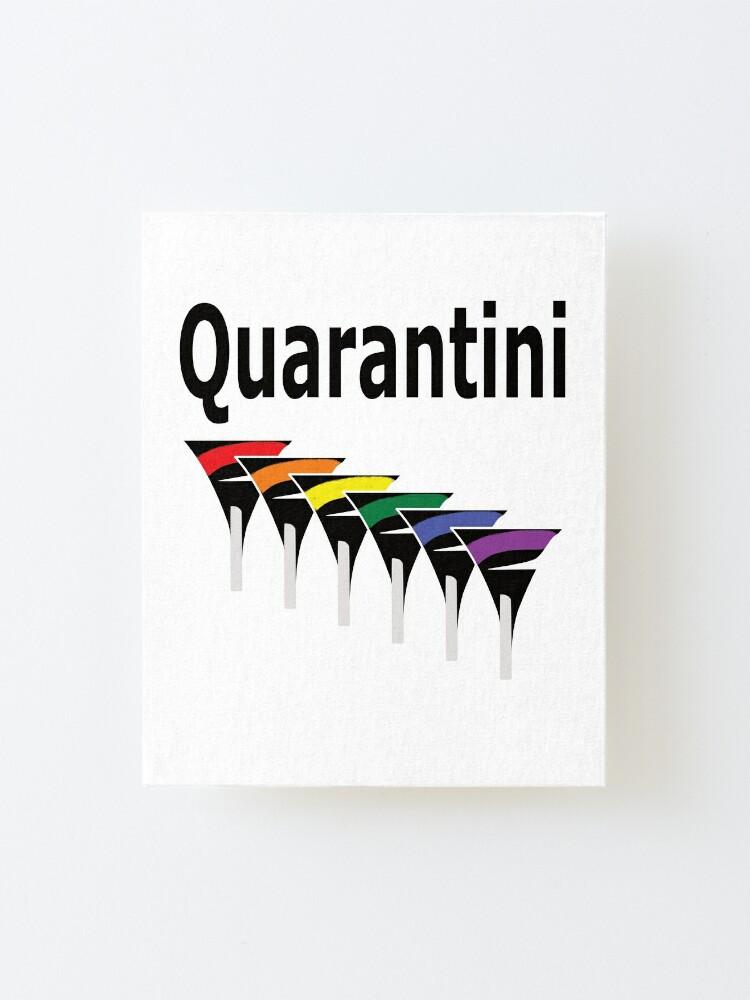 Alternate view of LGBT Quarantini Mounted Print