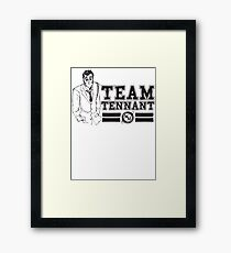 TEAM TENNANT Framed Print