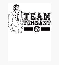 TEAM TENNANT Photographic Print