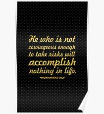 "He who is not... ""Muhammad Ali"" Inspirational Quote Poster"