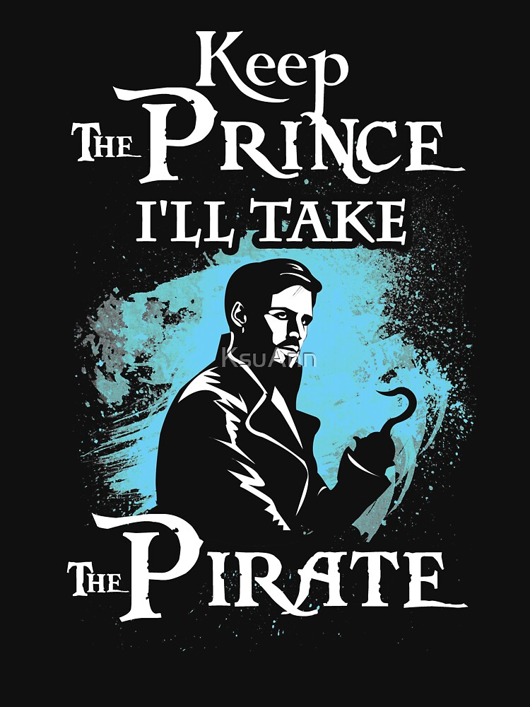 Killian Jones Is My Prince! Captain Hook OUAT. | Unisex T-Shirt