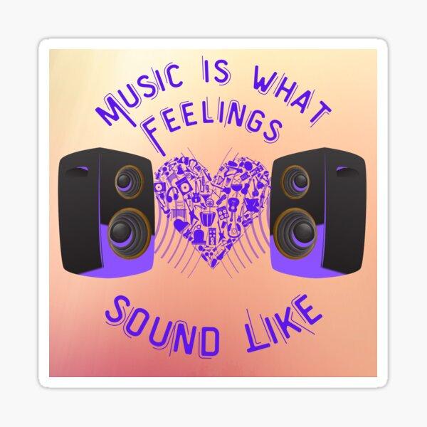 Sound Of Feelings Sticker