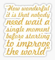"""How wonderful it is... """"Anne Frank"""" Inspirational Quote Sticker"""