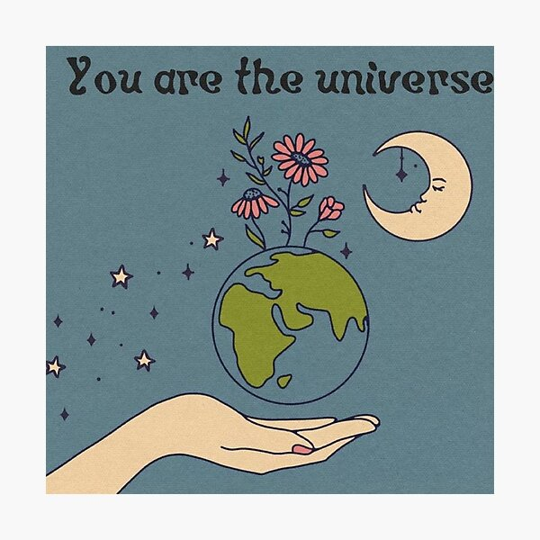 you are the universe <3 Photographic Print